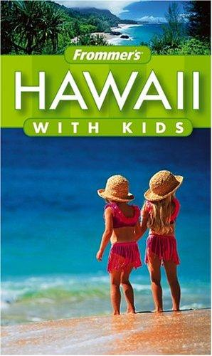 Download Frommer's Hawaii with Kids (Frommer's With Kids)