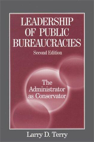 Download Leadership of Public Bureaucracies