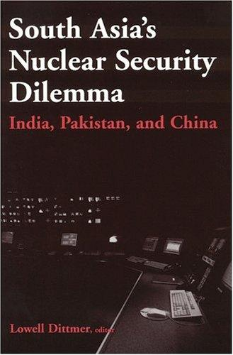 South Asia's Nuclear Security Dilemma