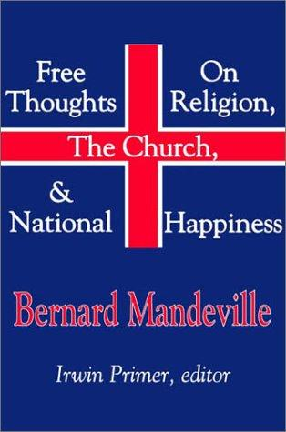 Download Free thoughts on religion, the Church & national happiness