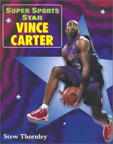 Super Sports Star Vince Carter by Stew Thornley