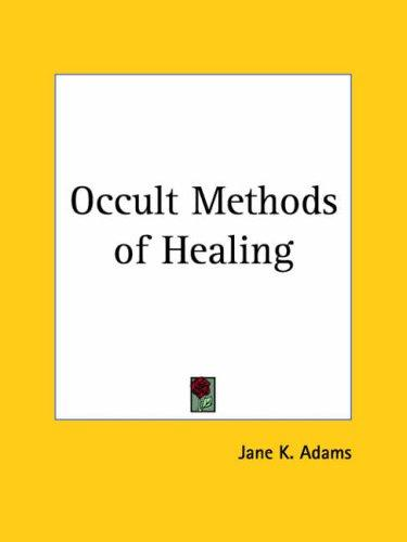 Occult Methods of Healing (Open Library)