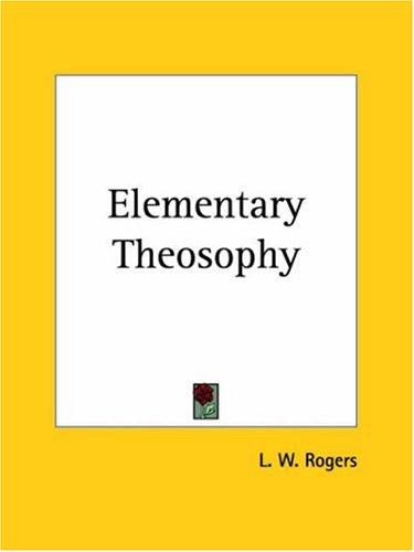 Download Elementary Theosophy