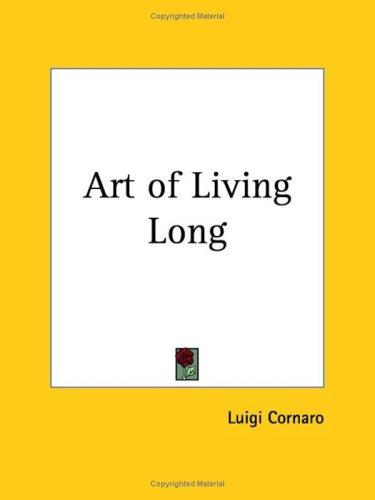 Download Art of Living Long