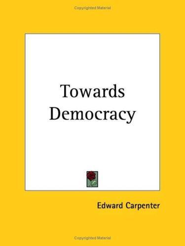 Towards Democracy