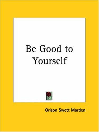 Download Be Good to Yourself