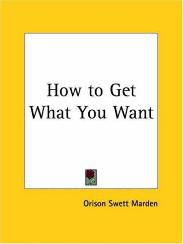 Download How to Get What You Want