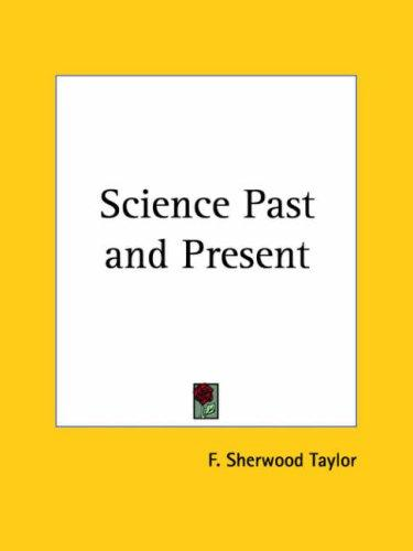 Science Past and Present