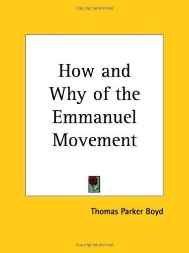 How and Why of the Emmanuel Movement