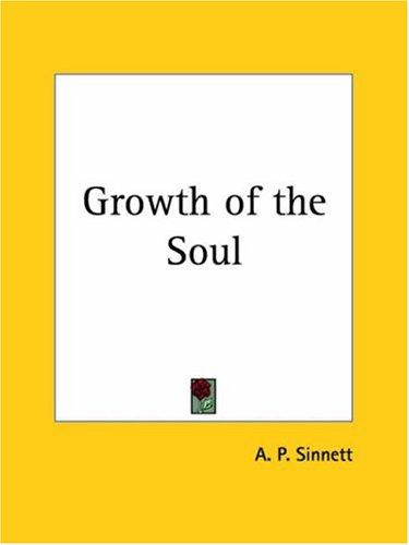 Growth of the Soul