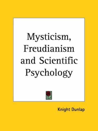 Download Mysticism, Freudianism and Scientific Psychology