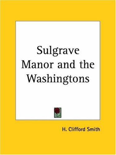 Download Sulgrave Manor and the Washingtons