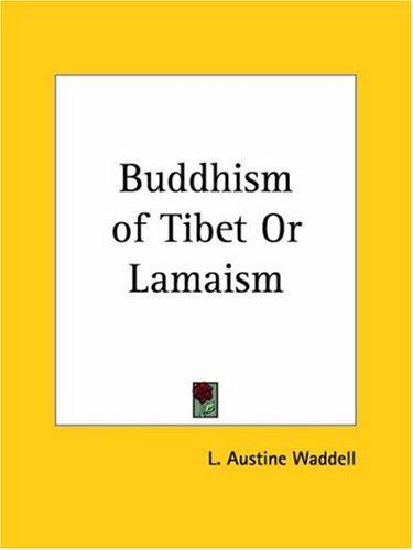 Download Buddhism of Tibet or Lamaism