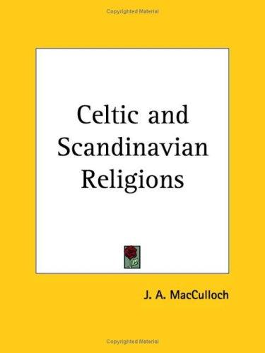 Download Celtic and Scandinavian Religions