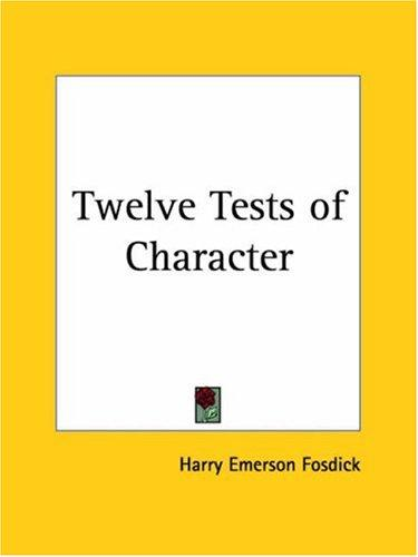 Download Twelve Tests of Character