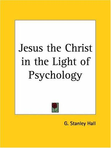 Download Jesus the Christ in the Light of Psychology