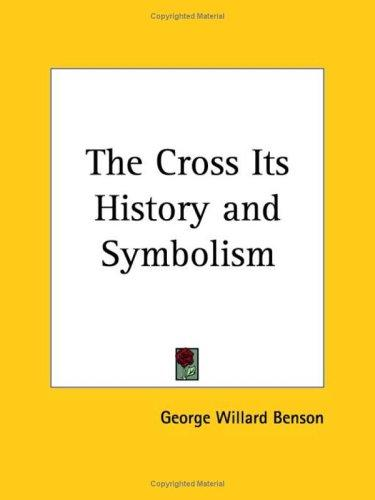Download The Cross Its History and Symbolism