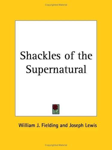 Shackles of the Supernatural