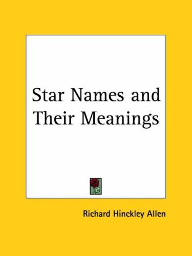 Download Star Names and Their Meanings