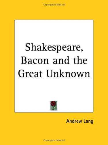 Download Shakespeare, Bacon and the Great Unknown