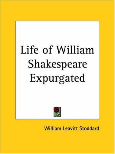 Download Life of William Shakespeare Expurgated