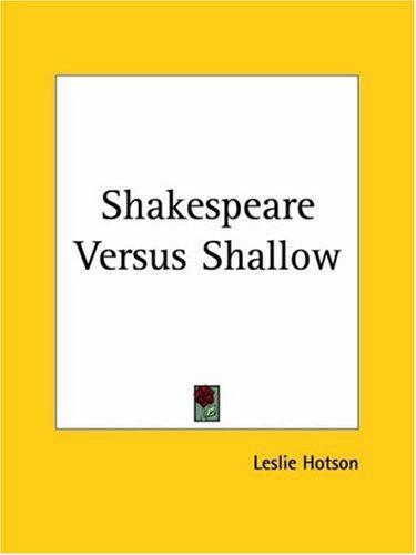 Shakespeare Versus Shallow
