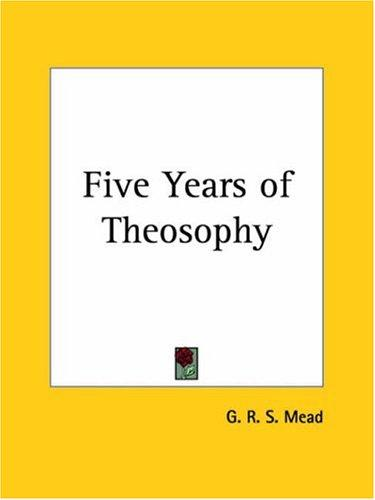 Download Five Years of Theosophy