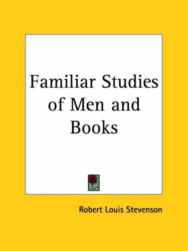 Download Familiar Studies of Men and Books