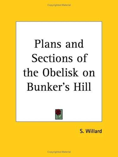 Plans and Sections of the Obelisk on Bunker's Hill