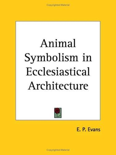 Animal Symbolism in Ecclesiastical Architecture