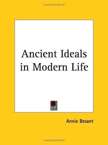 Download Ancient Ideals in Modern Life