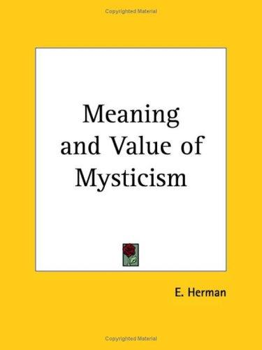 Download Meaning and Value of Mysticism