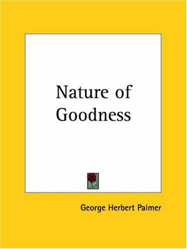 Nature of Goodness