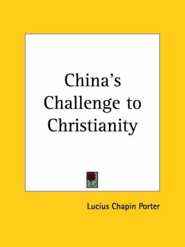 China's Challenge to Christianity
