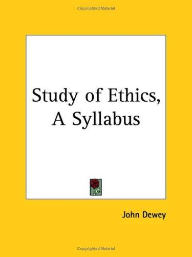 Study of Ethics