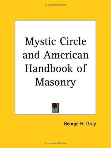 Mystic Circle and American Handbook of Masonry