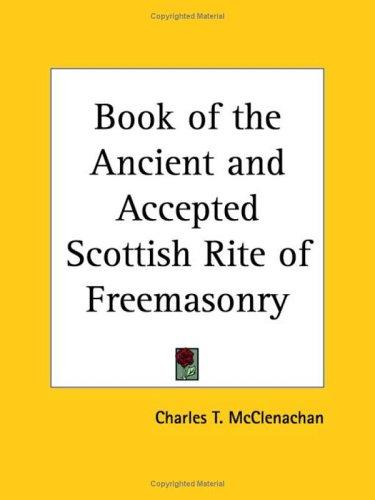 Book of the Ancient and Accepted Scottish Rite of Freemasonry