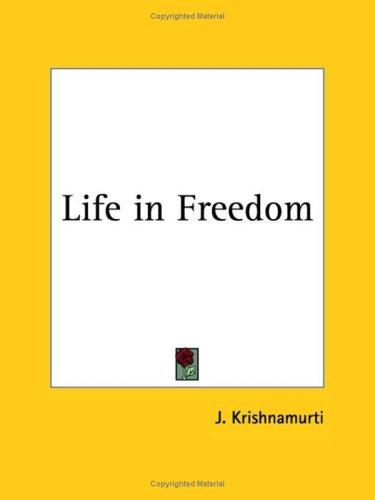 Download Life in Freedom