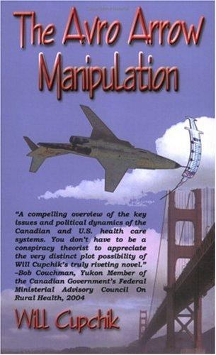 The Avro Arrow Manipulation