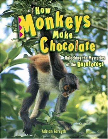 Download How Monkeys Make Chocolate