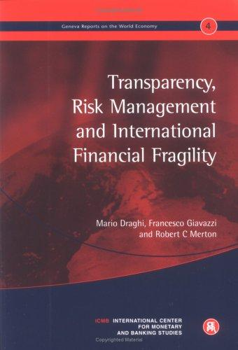 Download Transparency, risk management and international financial fragility