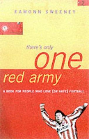 There's Only One Red Army