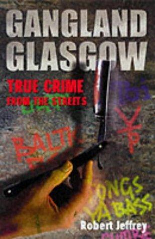 Download Gangland Glasgow