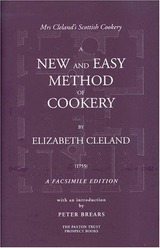Download A New and Easy Method of Cookery FACSIMILE