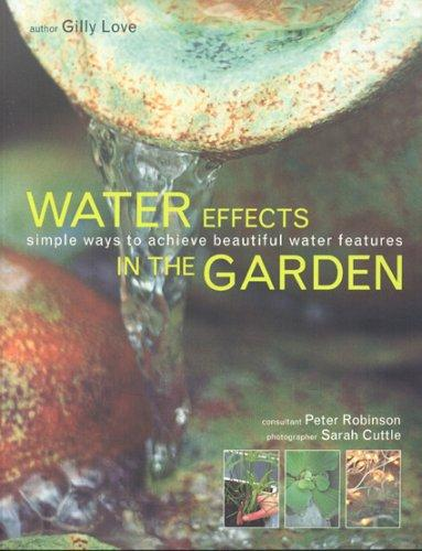 Image for Water Effects in the Garden: Simple ways to achieve beautiful water features
