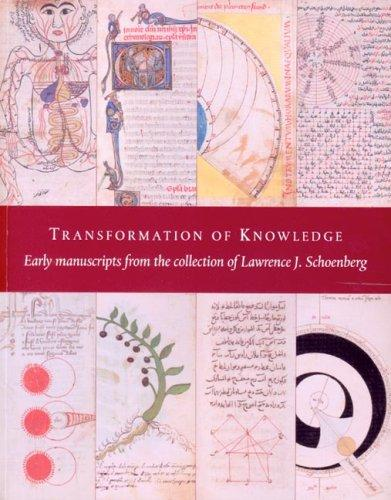 Image for Transformation of Knowledge: Early Manuscripts from the Collection of Lawrence J. Schoenberg