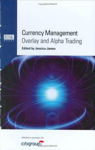Image for Currency Management: Overlay and Alpha Trading
