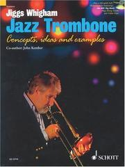 JIGGS WHINGHAM/KEMBER        JAZZ TROMBONE: CONCEPTS  IDEAS AND EXAMPLES  BOO...