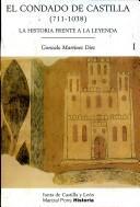 El Condado de Castilla, 711-1038