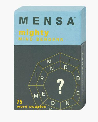 Image for Mensa: Mighty Mind Benders: 75 Word Puzzles